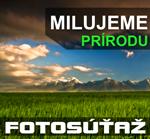 Fotosúťaž - Milujeme prírodu